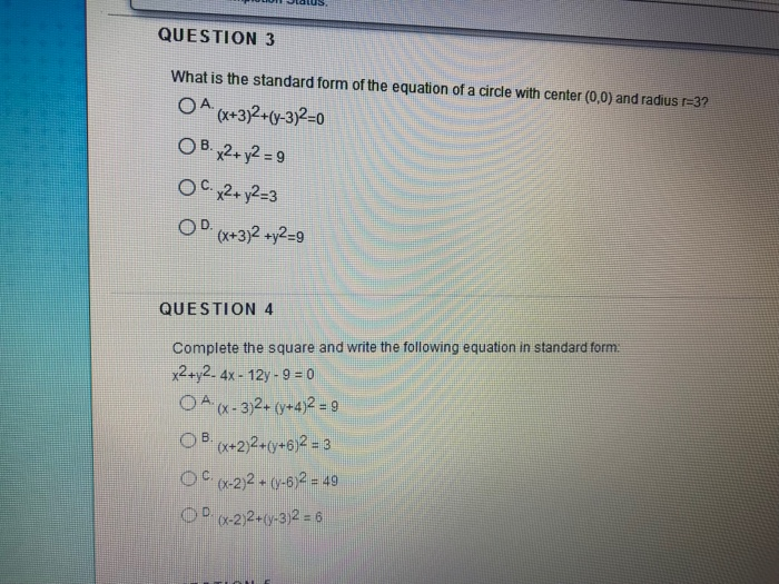 Solved Question 3 What Is The Standard Form Of The Equati
