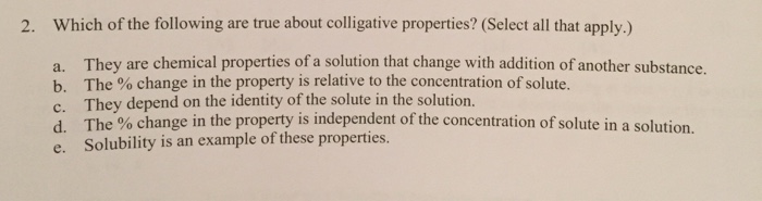 Solved 2 Which Of The Following Are True About Colligati