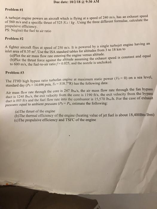 Solved: Due Date: 10/2/18 A 9:30 AM Problem #1 A Turbojet