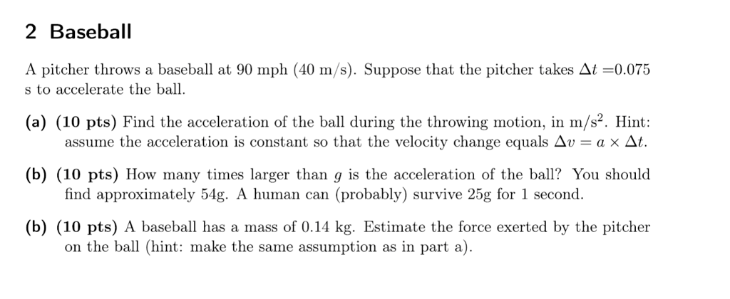 2 Baseball A Pitcher Throws At 90 Mph 40 M S