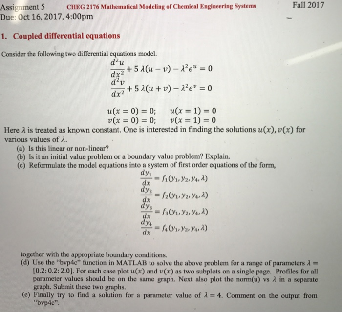 Assignment 5 CHEG 2176 Mathematical Modeling Of Ch      Chegg com