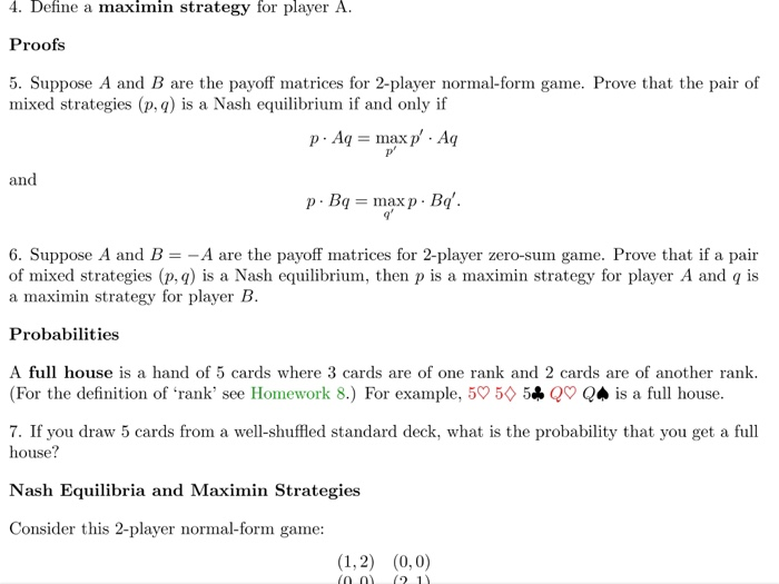 Define A Maximin Strategy For Player A Proofs Sup Chegg
