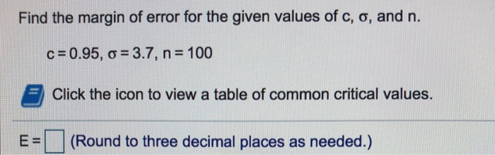 Solved: Find The Margin Of Error For The Given Values Of C