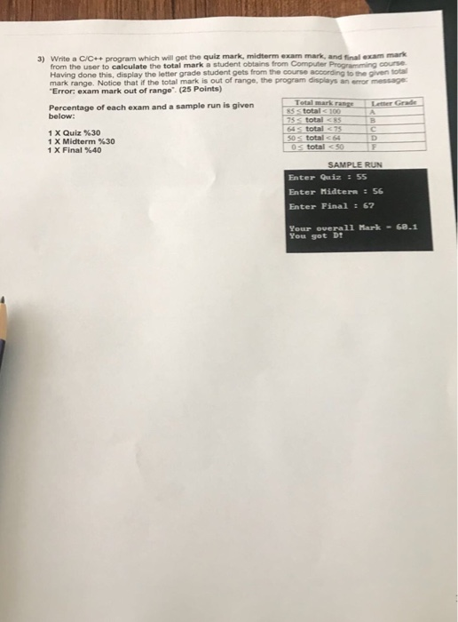 Solved: Mark Write A C/C+program Which Will Get The Quiz M