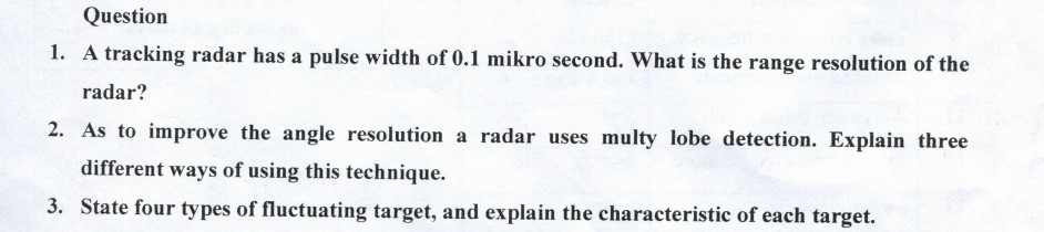 Question 1  A Tracking Radar Has A Pulse Width Of