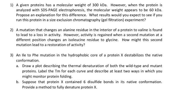 Solved: 1) A Given Proteins Has A Molecular Weight Of 300