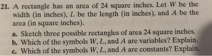Solved 21 A Rectangle Has An Area Of 24 Square Inches L