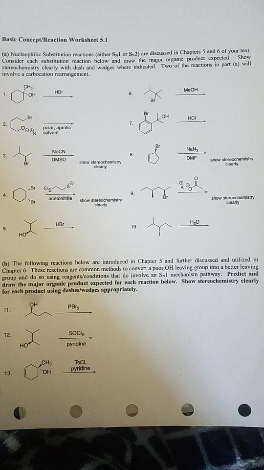 Solved: Basic Concept/Reaction Worksheet 5.1 (a) Nucleophi ...