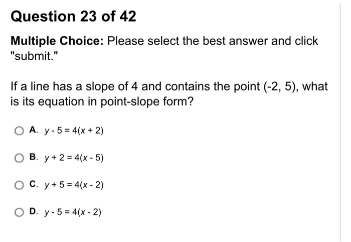 point slope form multiple choice questions  Solved: Question 6 Of 6 Multiple Choice: Please Select T ...