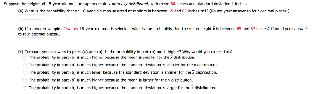 Suppose The Heights Of 18 Year Old Men Are Approximately Normally Distributed With