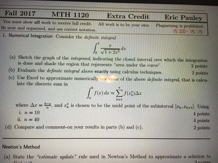 Solved: Fall 2017 MTH 1120 You Must Show All Work To Recei