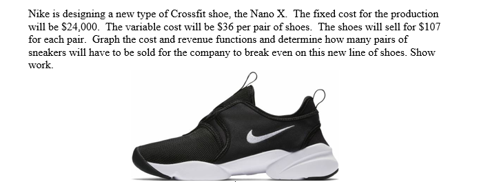 d3af7f5601a9 Solved  Nike Is Designing A New Type Of Crossfit Shoe