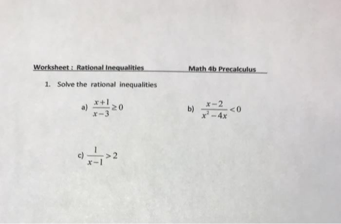 Solved Worksheet Rational Inequalities Math 4b Precalcu