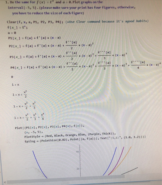 Solved: Mathematica Question The First Picture Is To Show