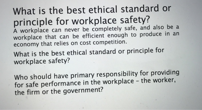reasons for ethical standards in the workplace essay The public demands police to be held to the highest ethical standards ethics in law enforcement and the importance of a high ethical standard in police work.