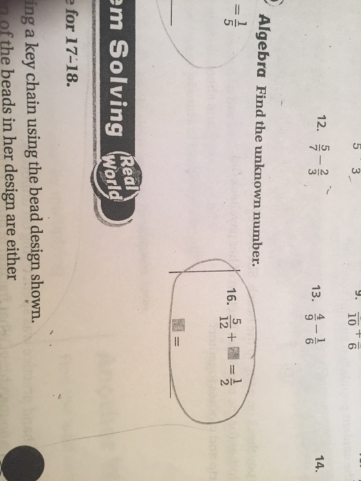 Solved: Algebra Find The Unknown Number  5/12 + = 1/2 | Chegg com