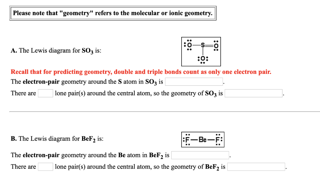 please note that geometry refers to the molecular or ionic geometry  a  the  lewis