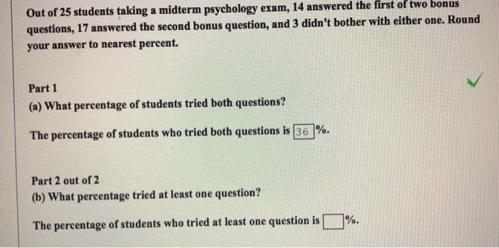 Solved: Out Of 25 Students Taking A Midterm Psychology Exa