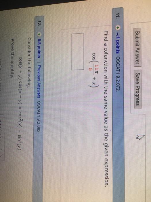 Solved: Submit Answer Save Progress 11. -1 Points OSCAT1 9 ...