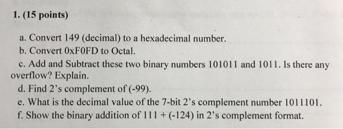 15 Points A Convert 149 Decimal To Hexadecimal