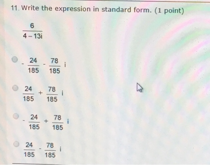 Solved 11 Write The Expression In Standard Form 1 Poin