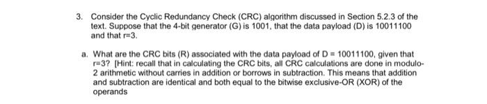 Solved: 3  Consider The Cyclic Redundancy Check (CRC) Algo