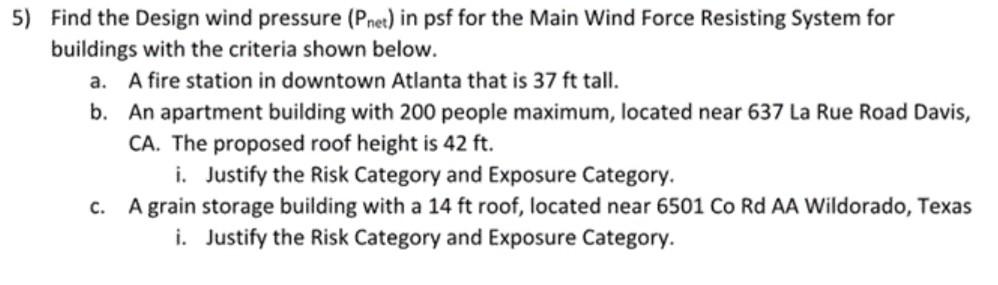 5) Find The Design Wind Pressure (Pnet) In Psf For    | Chegg com