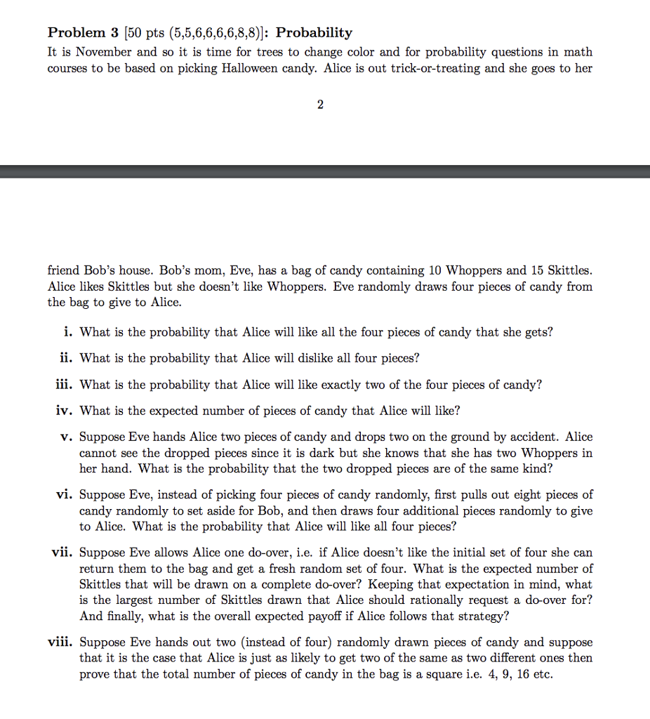 Solved Problem 3 [50 Pts (5,5,6,6,6,6,8,8)] Probability