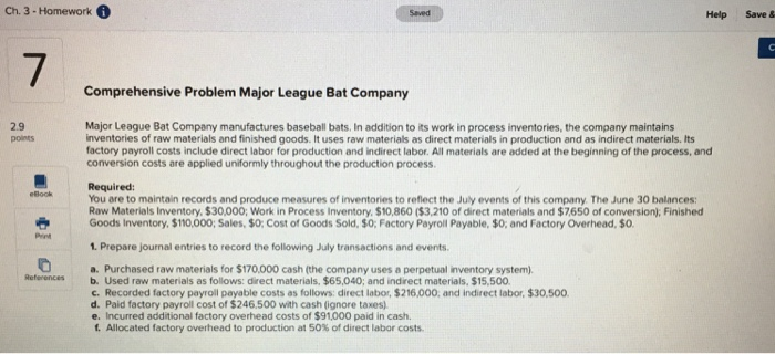 Ch 3 Homework Saved Help Save 7 Comprehensive Problem Major League Bat Company