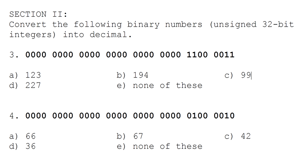 Section Ii Convert The Following Binary Numbers Unsigned 32 Bit Integers Into