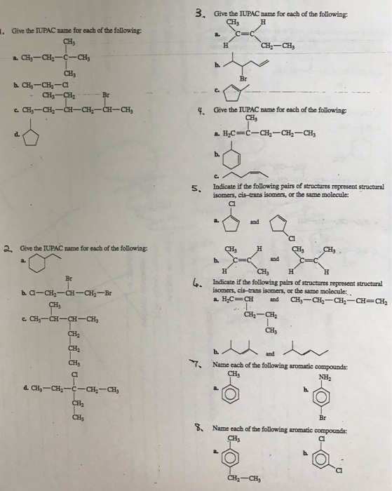 Solved: Give The IUPAC Name For Each Of The Following: CH3 ...
