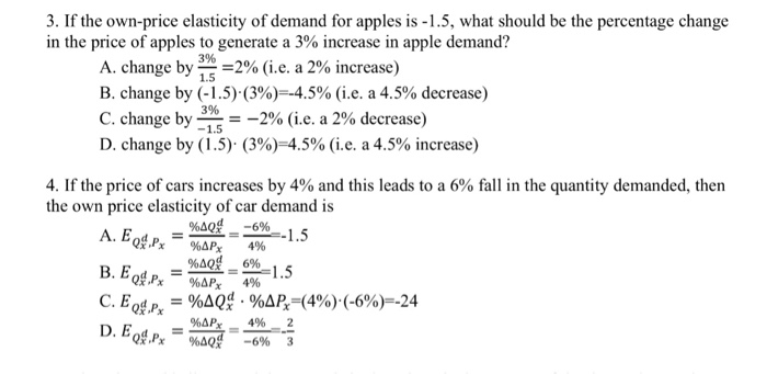 Solved 3 If The Own Price Elasticity Of Demand For Apple