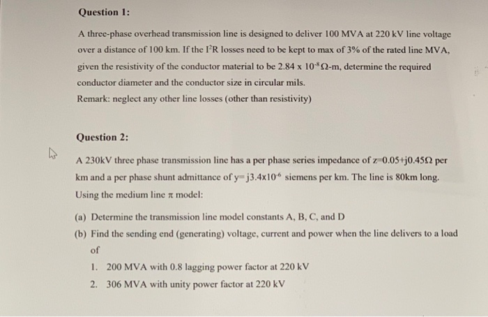 Solved: Question 1: A Three-phase Overhead Transmission Li