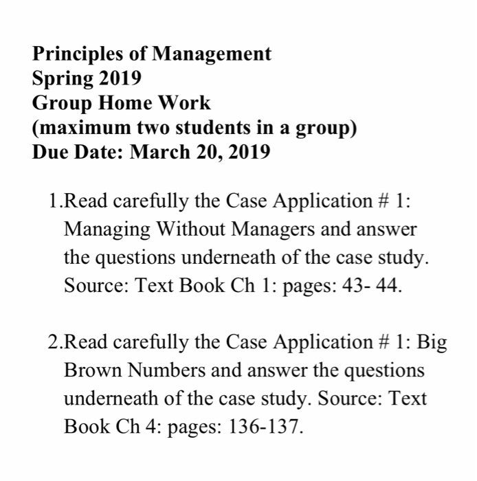 Solved: Principles Of Management Spring 2019 Group Home Wo