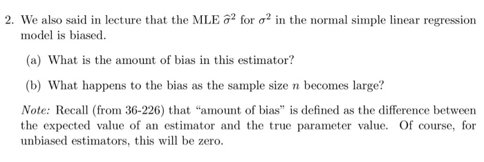 Statistics and probability recent questions chegg 2 we also said in lecture that the mle ge for 2 in the normal fandeluxe Choice Image