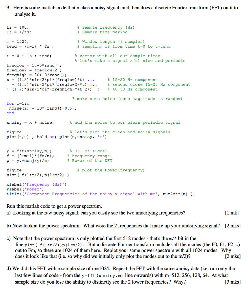 Solved: 3  Here Is Some Matlab Code That Makes A Noisy Sig