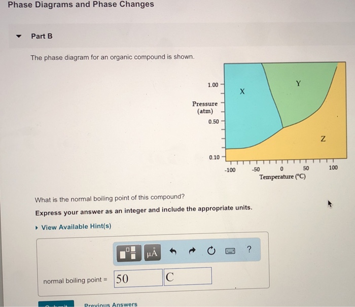Solved Phase Diagrams And Phase Changes Part B The Phase