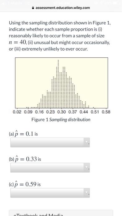 Solved: Assessment education wiley com Using The Sampling
