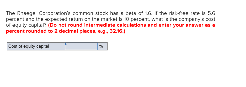 Solved: The Rhaegel Corporation's Common Stock Has A Beta