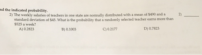 Statistics and probability archive may 22 2017 chegg nd the indicated probability 2 the weekly salaries of teachers in one state are altavistaventures Choice Image
