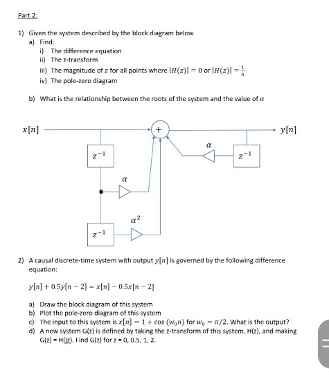 Solved: Part 2: 1) Given The System Described By The Block... | Chegg.comChegg