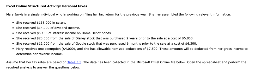 Excel Online Structured Activity: Personal taxes Mary Jarvis is a single individual who is working on filing her tax return f