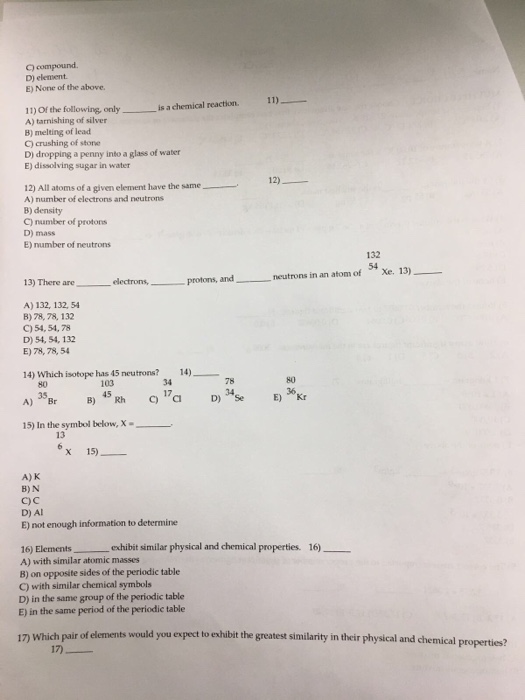 Solved Of The Following Only Is A Chemical Rea Chegg