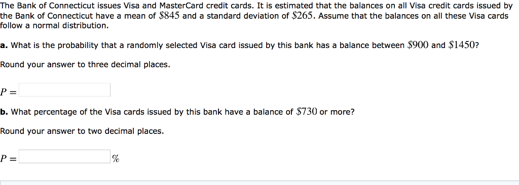 Solved: The Bank Of Connecticut Issues Visa And MasterCard