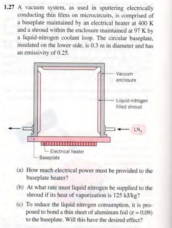 Solved: 1 27 A Vacuum System, As Used In Sputtering Electr