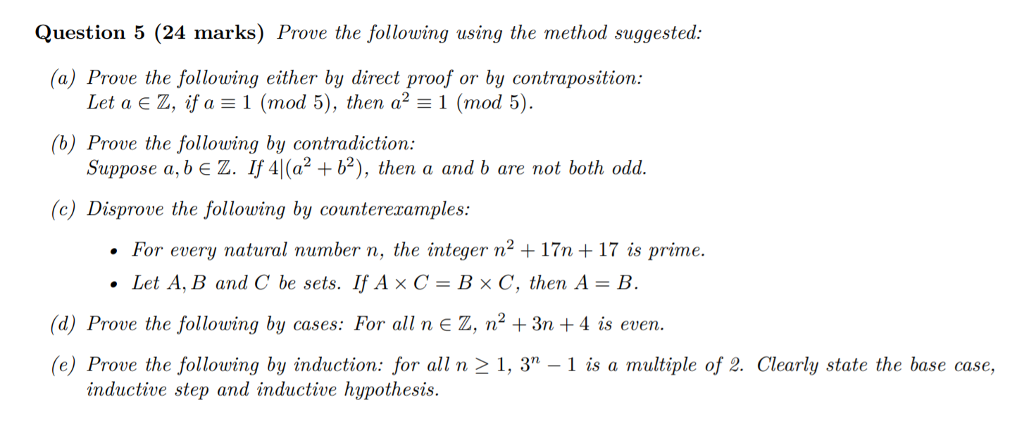 Solved: Prove The Following Using The Method Suggested: (a