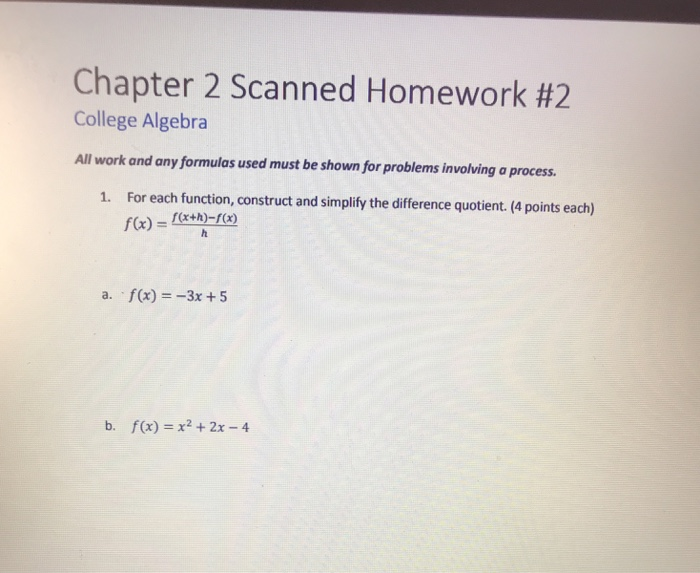 Solved: Chapter 2 Scanned Homework #2 College Algebra All