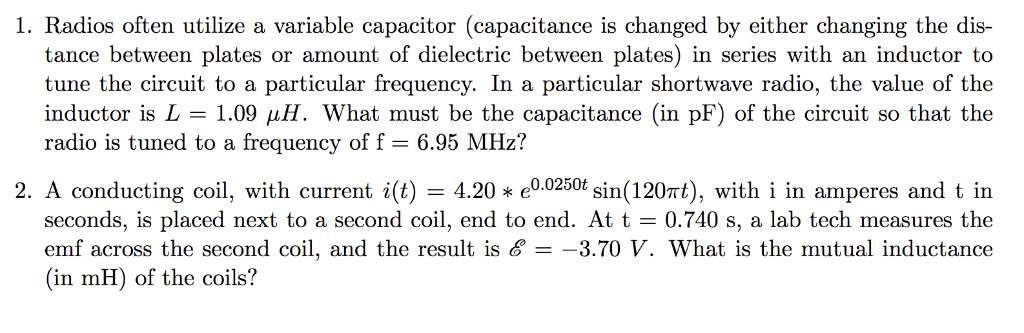 Solved: 1  Radios Often Utilize A Variable Capacitor (capa