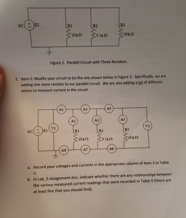 Solved: 9V E1 R1 R2 10kQ 5.1kQ Figure 1. Parallel Circuit ...