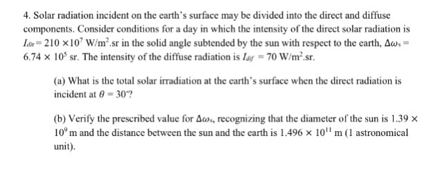 Solved: 4. Solar Radiation Incident On The Earth's Surface